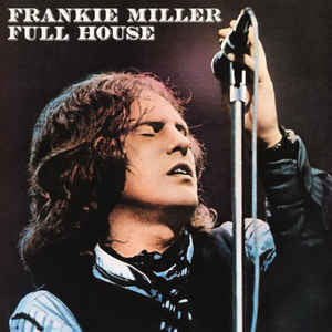 Frankie Miller ‎– Full House : Music On Vinyl ‎– MOVLP1417 : Vinyl, LP, Album, Reissue, 180 Gram