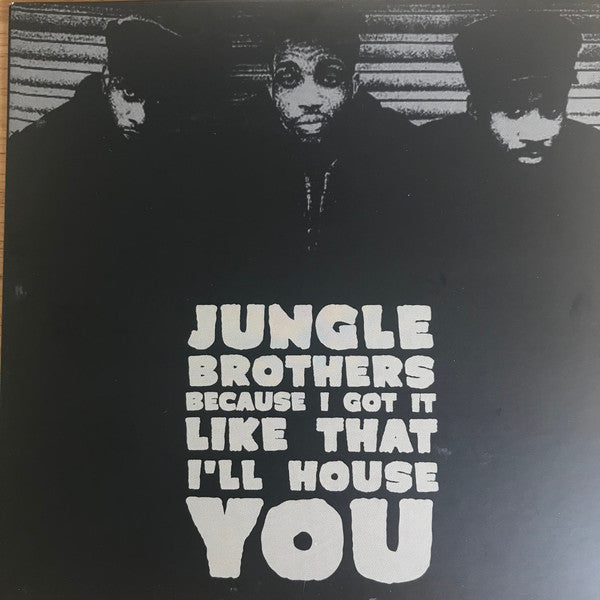 "Jungle Brothers ‎– Because I Got It Like That / I'll House You : Idlers ‎– 7WAR016P : Vinyl, 7"", Reissue"
