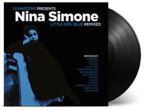 DJ Maestro Presents Nina Simone ‎– Little Girl Blue (Remixed) : Music On Vinyl ‎– MOVLP1571 : 2 × Vinyl, LP, Compilation, 180 Gram