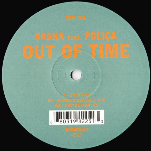 "Sasha Feat. Poliça ‎– Out Of Time : Kompakt ‎– KOM 364 : Vinyl, 12"", 33 ⅓ RPM, 45 RPM"