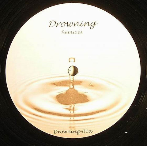 Aphrodite ‎– Drowning Remixes : Aphrodte Recordings ‎– DROWNING-01 : Vinyl, 12""