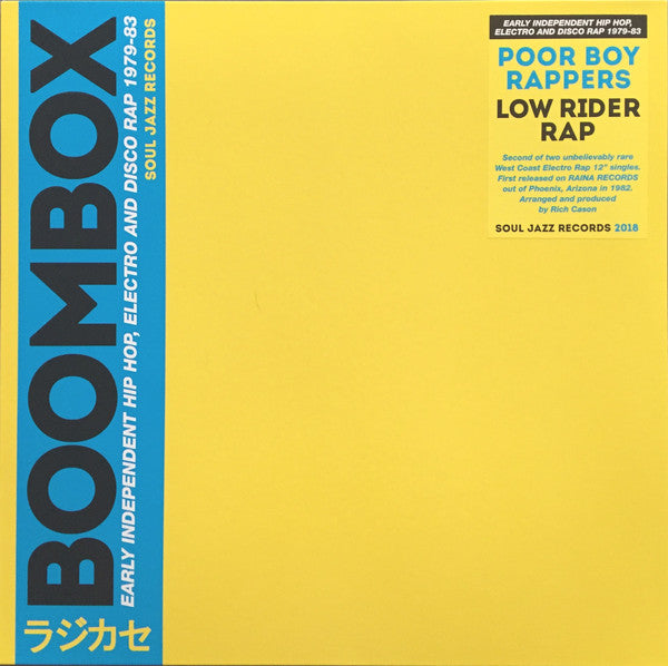 "Poor Boy Rappers ‎– Low Rider Rap : Soul Jazz Records ‎– SJR 417-12 Series: Boombox (4) – : Vinyl, 12"", 33 ⅓ RPM, Reissue"