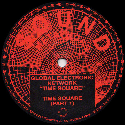 "Global Electronic Network ‎– Time Square : Sound Metaphors Records ‎– SMR05 : Vinyl, 12"", 33 ⅓ RPM, Reissue, Remastered, Stereo"