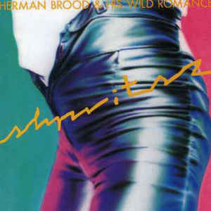 Herman Brood & His Wild Romance ‎– Shpritsz : Music On Vinyl ‎– MOVLP090 : Vinyl, LP, Album, 180 gram Audiophile