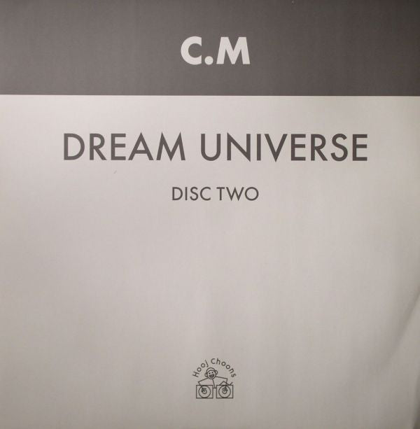 "C.M* ‎– Dream Universe : Hooj Choons ‎– HOOJ 68R : Vinyl, 12"", 33 ⅓ RPM, 45 RPM, 2/2"