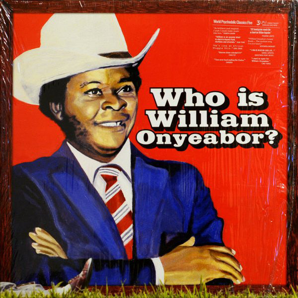 William Onyeabor ‎– Who Is William Onyeabor? : Luaka Bop ‎– 6 80899 0079-1-7, Luaka Bop ‎– LP 0079 : World Psychedelic Classics – Five : 3 × Vinyl, LP, Album, Compilation