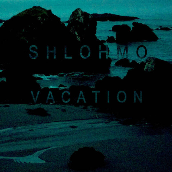 "Shlohmo ‎– Vacation EP : Friends Of Friends ‎– FOF112LP-BSR : Vinyl, 12"", EP, 33 ⅓ RPM"