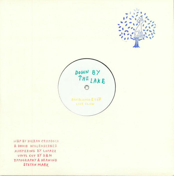 "Ron Blanco & TRP* ‎– Live Slow : Down By The Lake ‎– Down by the lake 02 : Vinyl, 12"", Limited Edition, White Label, Hand Stamped"