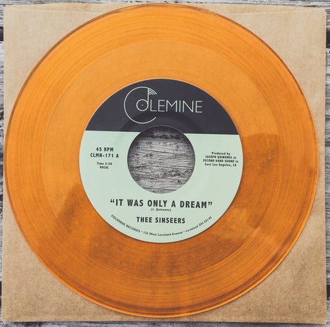 "Thee Sinseers ‎– It Was Only A Dream : Colemine Records ‎– CLMN-171 : Vinyl, 7"", Single, Limited Edition, Gold Vinyl"