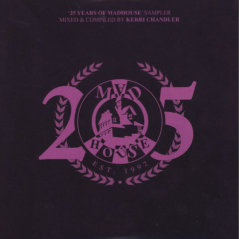 "Various ‎– '25 Years Of Madhouse' Sampler : Madhouse Records, Inc. ‎– KCT1177 : 2 × Vinyl, 12"", 33 ⅓ RPM, Compilation, Sampler"