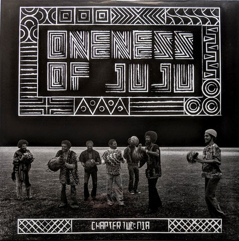 Oneness Of Juju ‎– Chapter Two: Nia : Now-Again Records ‎– NA 5175, Black Fire Music ‎– SES-7420 Series: Vinyl Me, Please. Exclusive Pressing – : Vinyl, LP, Limited Edition, Numbered, Reissue, Clear/Black Smoke
