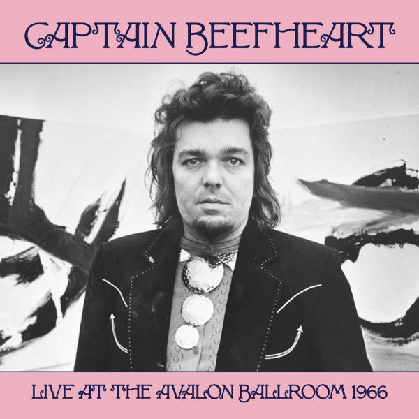 Captain Beefheart ‎– Captain Beefheart Live At The Avalon Ballroom 1966 : Wax Radio Records ‎– WL VR017 : Vinyl, LP, Limited Edition