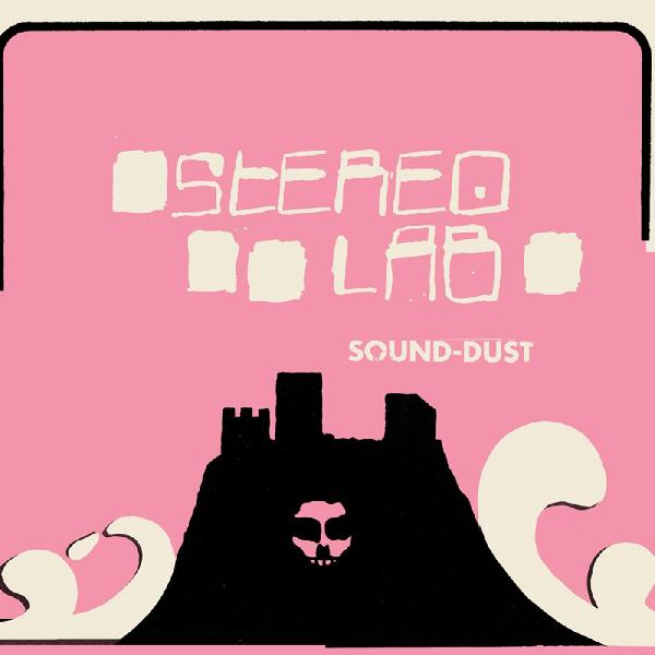 Stereolab ‎– Sound-Dust : Warp Records ‎– D-UHF-D27R, Duophonic Ultra High Frequency Disks ‎– D-UHF-D27R : 2 × Vinyl, LP, Album, Reissue, Remastered Vinyl, LP, Single Sided, Etched All Media, Gatefold