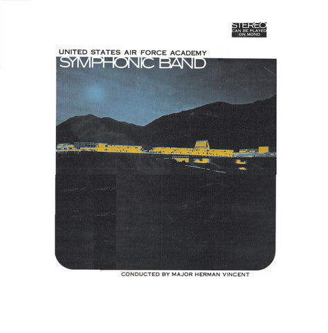 The United States Air Force Academy Symphonic Band ‎– United States Air Force Academy Symphonic Band : Not On Label ‎– none : Vinyl, LP, Album, Stereo