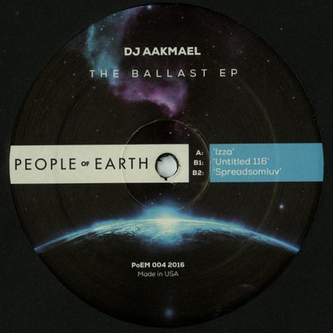 "DJ Aakmael ‎– The Ballast EP : People Of Earth ‎– PoEM 004 : Vinyl, 12"", 33 ⅓ RPM, 45 RPM, EP"