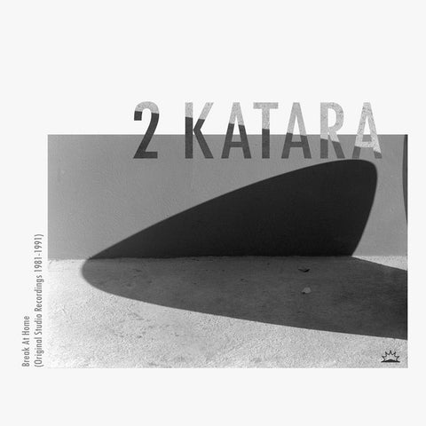 2 Katara ‎– Break At Home (Original Studio Recordings 1981-1991) : Into The Light Records ‎– ITL006 : Vinyl, LP, Compilation