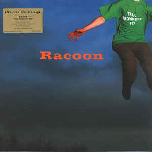 Racoon ‎– Till Monkeys Fly : Music On Vinyl ‎– MOVLP1667 : Vinyl, LP, Album