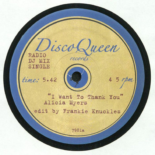 "Alicia Myers / First Choice ‎– I Want To Thank You / Let No Man Put Asunder : Disco Queen Records (2) ‎– 7981 : Vinyl, 12"", 45 RPM, Unofficial Release"
