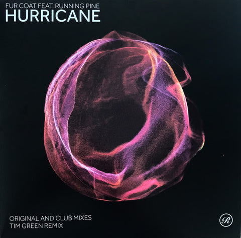 "Fur Coat Feat. Running Pine ‎– Hurricane : Renaissance Recordings ‎– REN2007DV : Vinyl, 12"", Single, Stereo, Red Clear, Collectors Edition"