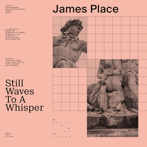 James Place ‎– Still Waves To A Whisper : Umor Rex ‎– UR112 : Vinyl, LP, Album, Limited Edition