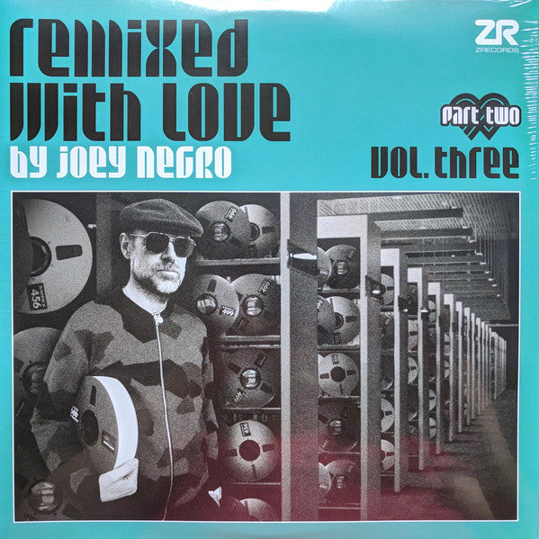 "Joey Negro ‎– Remixed With Love By Joey Negro (Vol. Three) (Part Two) : Z Records ‎– ZEDDLP045x Series: Remixed With Love By Joey Negro – Vol. Three : 2 × Vinyl, 12"", 33 ⅓ RPM, Compilation, Gatefold"