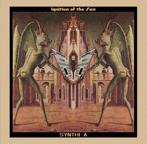 Synthi A ‎– Ignition Of The Sun : fsoldigital.com ‎– FSOLD LP6 : Vinyl, LP, Album