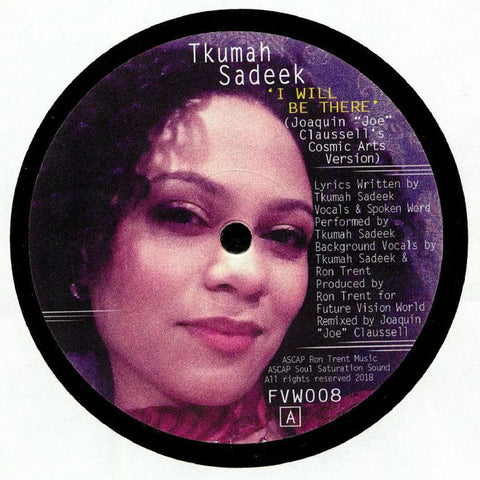 "Tkumah Sadeek ‎– I Will Be There / Till I See The Light : Future Vision World ‎– FVW008, Future Vision World ‎– FVW-008 : Vinyl, 12"", 45 RPM"