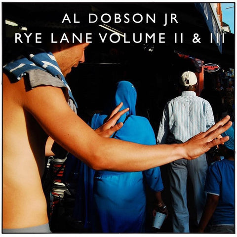 "Al Dobson Jr* ‎– Rye Lane Volume II & III : Rhythm Section International ‎– RS010 : 2 × Vinyl, 12"", 33 ⅓ RPM, Album"