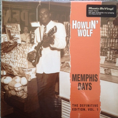 Howlin' Wolf ‎– Memphis Days - The Definitive Edition, Vol. 1 : Bear Family Records ‎– MOVLP953, Music On Vinyl ‎– MOVLP953 : Vinyl, LP, Compilation, Reissue, 180 Gram