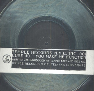 "Cube 40 ‎– You Make Me Function : Temple Records N.Y.C. Inc. ‎– TEMPLE RECORDS N.Y.C. INC. 001 : Vinyl, 10"", 33 ⅓ RPM, Transparent"