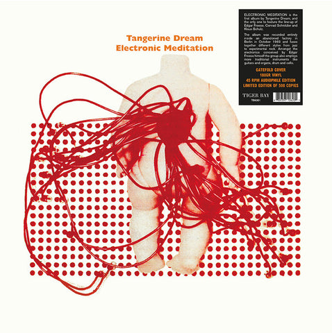 Tangerine Dream ‎– Electronic Meditation : Tiger Bay ‎– TB6201 : Vinyl, LP, 45 RPM, Album, Limited Edition, 180gr, Audiophile Edition, Gatefold