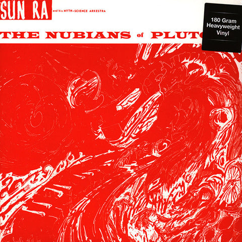 Sun Ra And His Myth-Science Arkestra* ‎– The Nubians Of Plutonia : DOL ‎– DOL898H : Vinyl, LP, Album, Reissue, 180 gram