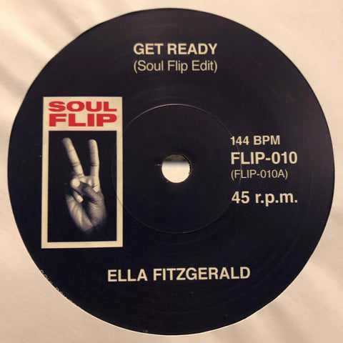 "Ella Fitzgerald, Tammi Terrell ‎– Get Ready / Two Can Have A Party : Soul Flip ‎– FLIP-010 : Vinyl, 7"", 45 RPM, Single, Unofficial Release"