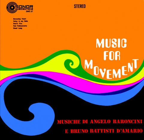 Angelo Baroncini, Bruno Battisti D'Amario ‎– Music For Movement : Sonor Music Editions ‎– SME 37 : Vinyl, LP, Limited Edition, Reissue, Remastered, 180 grams