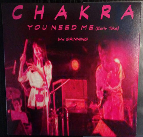 "Chakra (8) ‎– ""You Need Me (Early Take)"" b/w ""Grinning"" : One World Arts NYCNJUSA (2) ‎– 001 : Vinyl, 7"", 45 RPM, Single, Limited Edition, Special Edition, Stereo"