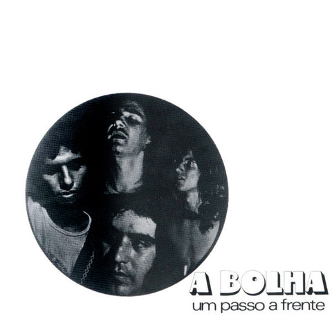 A Bolha ‎– Um Passo A Frente : Groovie Records ‎– GROO 025LP : Vinyl, LP, Album, Limited Edition, Numbered, Reissue, Gatefold