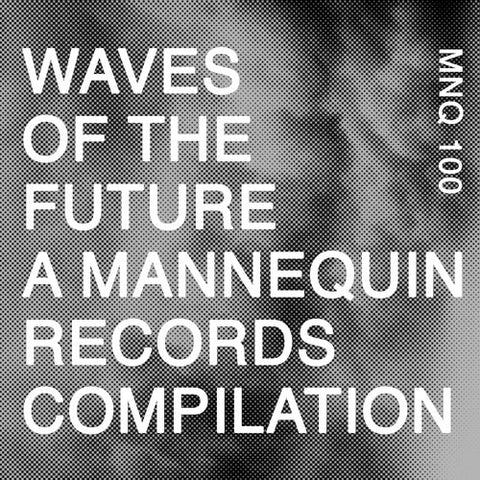 Various ‎– Waves of the Future : Mannequin ‎– MNQ 100 : 2 × Vinyl, LP, 45 RPM, Compilation