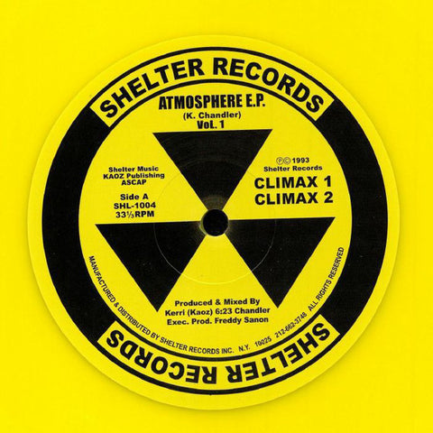 "Kerri Chandler ‎– Atmosphere E.P. Vol. 1 : Shelter Records (3) ‎– SHL-1004 : Vinyl, 12"", 33 ⅓ RPM, EP, Reissue, Remastered, Repress, Yellow"