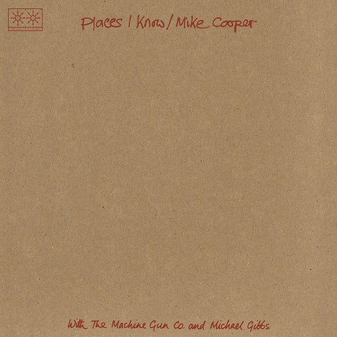 Mike Cooper With The Machine Gun Co. And Michael Gibbs / The Machine Gun Co. With Mike Cooper ‎– Places I Know / The Machine Gun Co. With Mike Cooper : Paradise Of Bachelors ‎– PoB-14 : 2 × Vinyl, LP, Album, Compilation