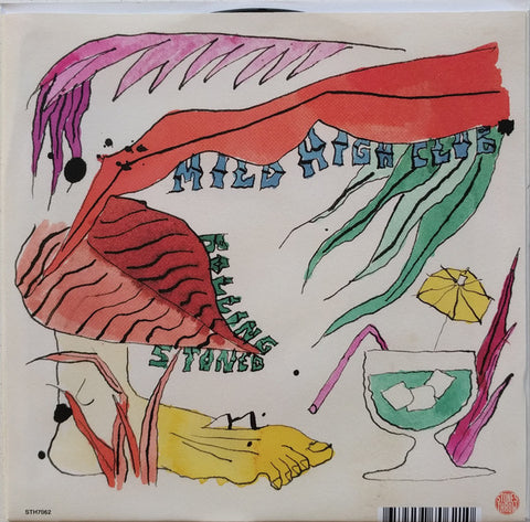 "Mild High Club / King Gizzard And The Lizard Wizard ‎– Rolling Stoned : Stones Throw Records ‎– STH7062 : Vinyl, 7"", 45 RPM"