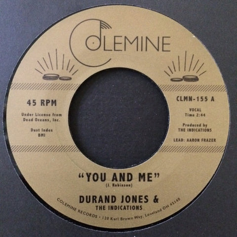 "Durand Jones & The Indications ‎– You And Me / Put A Smile On Your Face : Colemine Records ‎– CLMN-155 : Vinyl, 7"", 45 RPM"