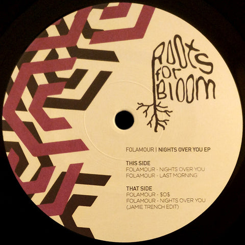 "Folamour ‎– Nights Over You EP : Roots For Bloom ‎– RFBR014 : Vinyl, 12"", 33 ⅓ RPM, EP"