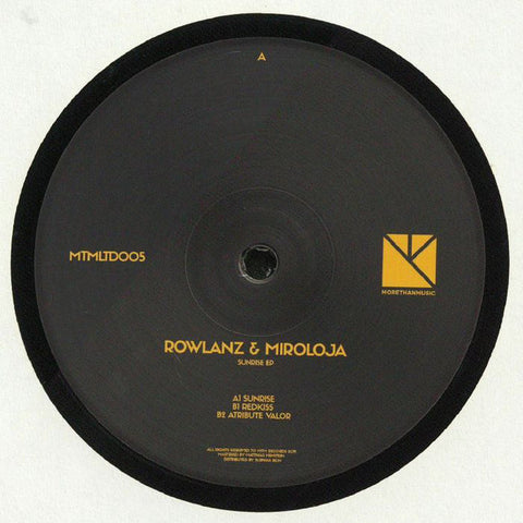 "Rowlanz & Miroloja ‎– Sunrise EP : More Than Music ‎– MTMLTD005 : Vinyl, 12"", EP, 180g"