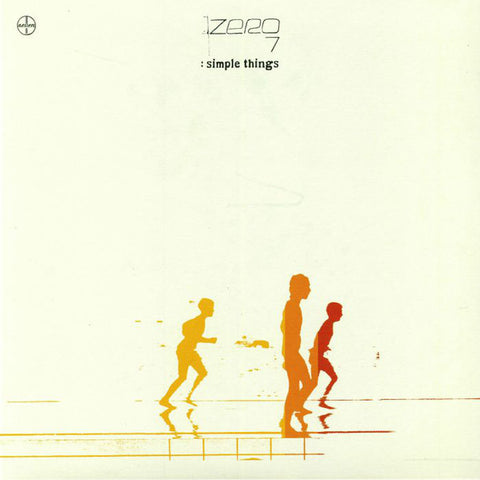 Zero 7 ‎– Simple Things : New State Music ‎– NEW9253LP : 2 × Vinyl, LP, Album, Remastered, Repress, 180gr
