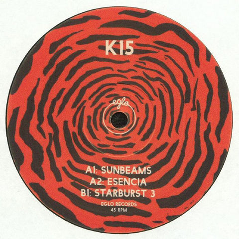 "K15 ‎– Sunbeams : Eglo Records ‎– EGLO58 : Vinyl, 10"", 45 RPM"