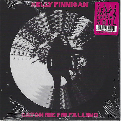 "Kelly Finnigan ‎– Catch Me I'm Falling : Colemine Records ‎– CLMN-170 : Vinyl, 7"", 45 RPM, Limited Edition, Pink"