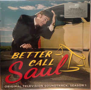 Various ‎– Better Call Saul (Original Television Soundtrack: Season 1) : Music On Vinyl ‎– MOVATM077, Madison Gate Records ‎– , Sony Classical ‎–  : At The Movies – : Vinyl, LP, Compilation