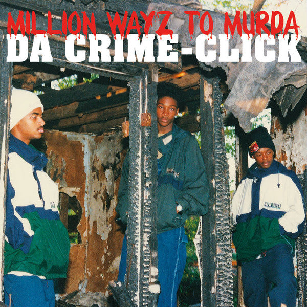 Da Crime Click ‎– Million Wayz To Murda : Burger Records ‎– BRGR1068, Black Rain Entertainment ‎– none : Vinyl, LP, Album