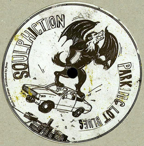 Soulphiction ‎– Parking Lot Blues : Lumberjacks In Hell ‎– lih 022 : Vinyl, 12""