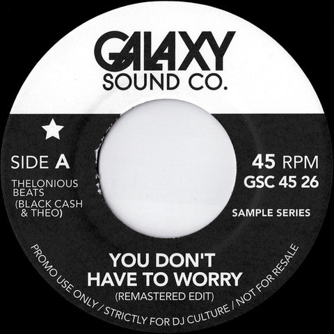 Doris & Kelley / Hamilton Bohannon ‎– You Don't Have To Worry / Save Their Souls : Galaxy Sound Co. ‎– GSC 45 26 : Vinyl, 7""